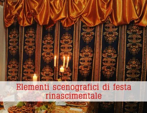 Elementi scenografici di festa rinascimentale