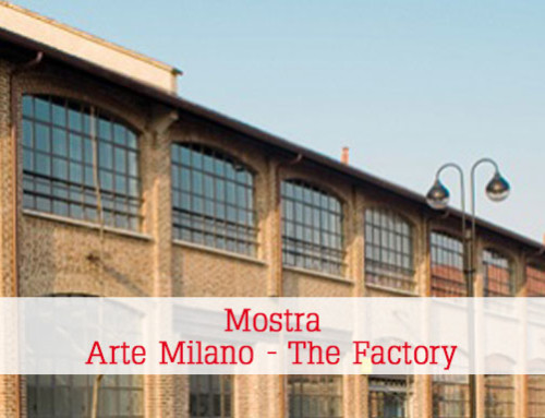 Mostra Arte Milano – The Factory